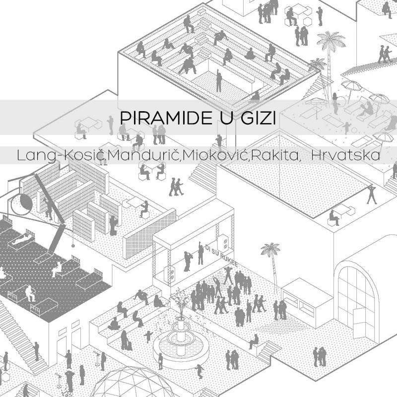 Piramide u Gizi ©Bruno Lang-Kosič, Iva Mandurić, Lea Mioković, Vili Rakita